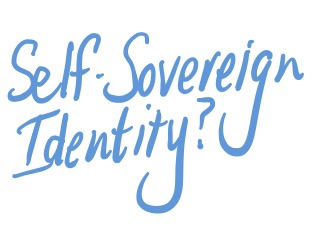 What is Self-Sovereign Identity?